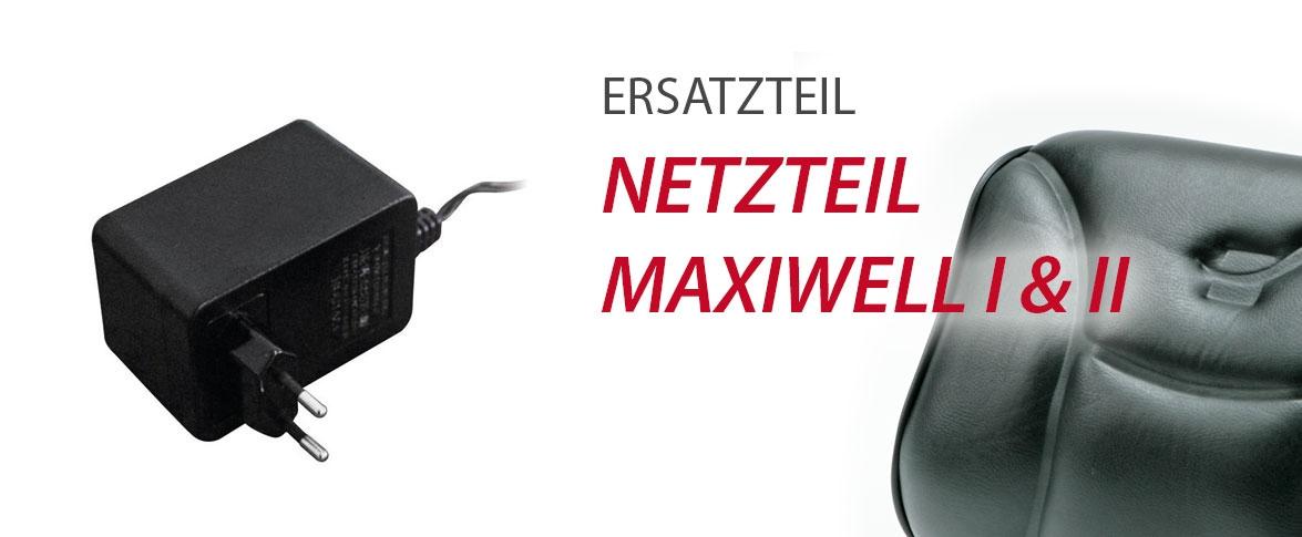 Netzteil Maxiwell I & II