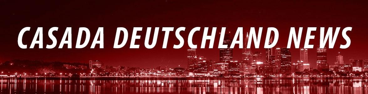 Casada Deutschland Neuigkeiten